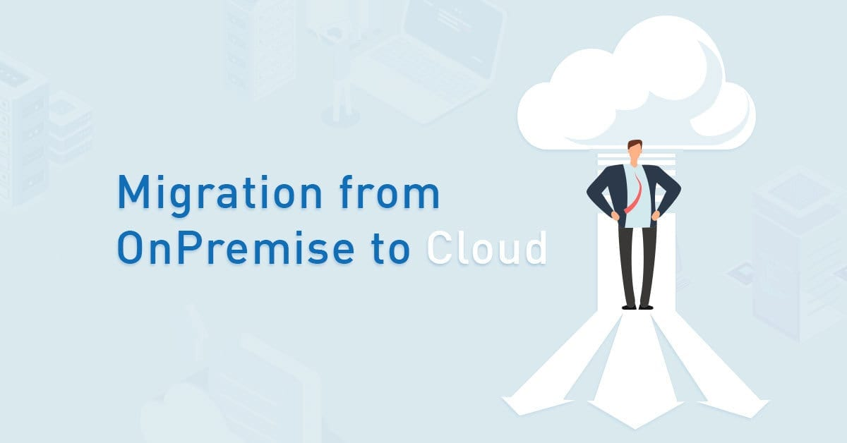 img-blog-migration-from-onpremise-to-cloud
